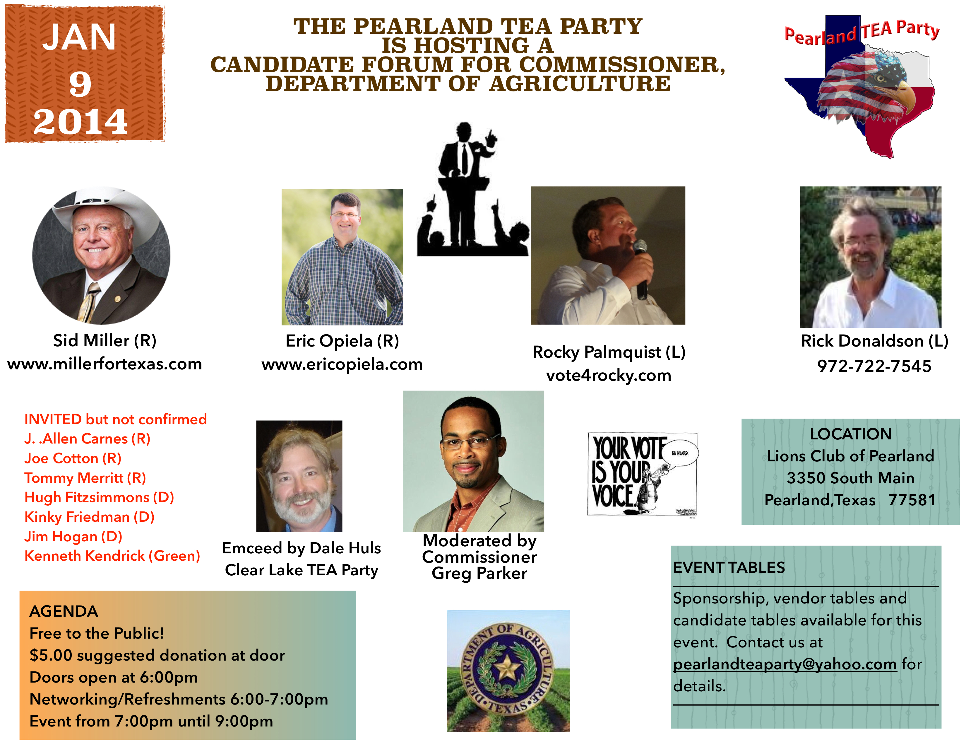 ... Commissioner Jan 9, 2014 at 6:00pm hosted by the Pearland TEA Party